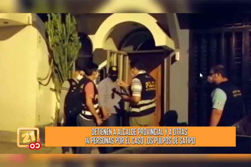 """Junín: Detienen a alcalde provincial y a otras 14 personas por el caso """"Los pulpos de Satipo""""(VIDEO)"""