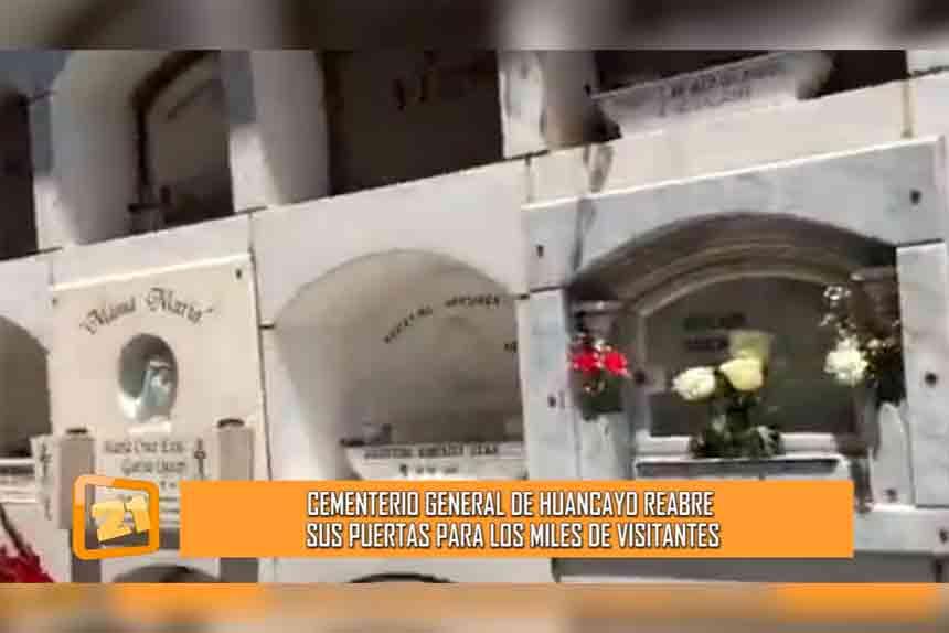 Cementerio general de Huancayo reabre sus puertas para los miles de visitantes (VIDEO)