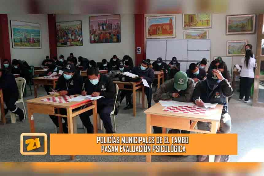 Policías municipales de El Tambo pasan evaluación psicológica (VIDEO)